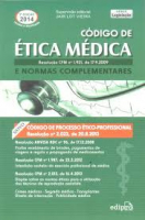 CODIGO DE ETICA MEDICA - RESOLUCAO CFM N 1.931, DE 17.9.2009 E NORMAS COMP - 3ª