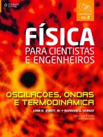 FISICA PARA CIENTISTAS E ENGENHEIROS VOL..2 - OSCILAÇOES ONDAS E TERMODINA - 1ª