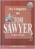 VIAGENS DE TOM SAWYER, AS - 1ª