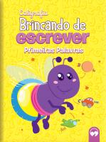 BRINCANDO DE ESCREVER - PRIMEIRAS PALAVRAS - CALIGRAFIA