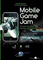 MOBILE GAME JAM - CRIACAO DE JOGOS MOVEIS MULTIPLATAFORMA - 1