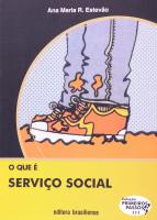 QUE E SERVICO SOCIAL, O - PRIMEIROS PASSOS - 6ª