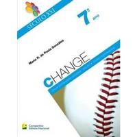 SECULO XXI - CHANGE - 7 ANO ALUNO