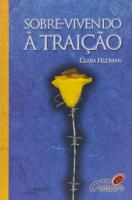 SOBREVIVENDO A TRAICAO - 1