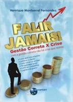 FALIR JAMAIS! GESTAO CORRETA X CRISE - 1