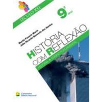 SECULO XXI - HISTORIA COM REFLEXAO - 9 ANO