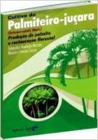 CULTIVO DO PALMITEIRO-JUCARA