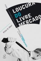 LOUCURA DO LIVRE MERCADO - 1ª