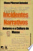 INCIDENTES NARRATIVOS - ANTARES E A CULTURA DE...