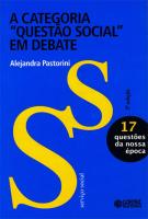 """A CATEGORIA """"QUESTÃO SOCIAL"""" EM DEBATE"""