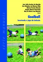 GOALBALL INVERTENDO O JOGO DA INCLUSAO - 1ª