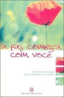 PAZ COMECA COM VOCE, A - EXERCICIOS DE PAZ PARA ENFRENTAR A CRISE - 19ª