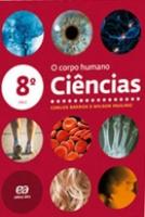 HORIZONTES CIENCIAS 7ª SERIE - O CORPO HUMANO - 1ª