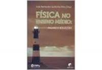 FISICA NO ENSINO MEDIO - FALHAS E SOLUCOES - 1