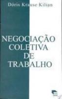 NEGOCIACAO COLETIVA DE TRABALHO