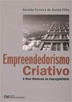 EMPREENDEDORISMO CRIATIVO - A NOVA DIMENSAO DA EMPREGABILIDADE - 1