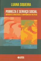 POBREZA E SERVICO SOCIAL - DIFERENTES CONCEPCOES E COMPROMISSOS POLITICOS - 1