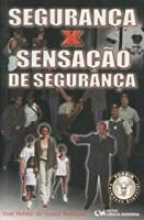 SEGURANCA X SENSACAO DE SEGURANCA - 1
