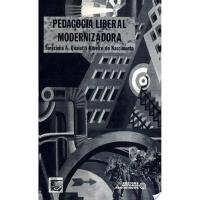 PEDAGOGIA LIBERAL MODERNIZADORA - 1