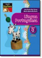 LINGUA PORTUGUESA 2 ANO - COL. BRASILIANA - 1