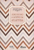 JOAO DO RIO A CAMINHO DA ATLANTIDA