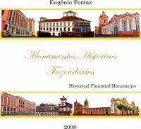 MONUMENTOS HISTORICOS FAZENDARIOS - 1