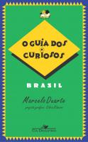 GUIA DOS CURIOSOS - BRASIL, O - 1ª