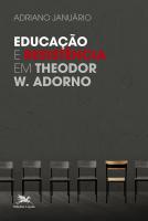 EDUCAÇÃO E RESISTÊNCIA EM THEODOR W. ADORNO