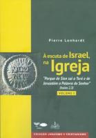 Á ESCUTA DE ISRAEL, NA IGREJA - VOL 1