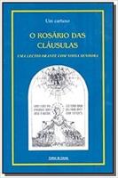 ROSARIO DAS CLAUSULAS, O - UMA LECTIO ORANTE COM NOSSA SENHORA