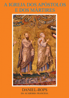 HIC VOLUME I - A IGREJA DOS APOSTOLOS E DOS MARTIRES