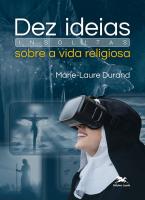 DEZ IDEIAS INSÓLITAS SOBRE A VIDA RELIGIOSA