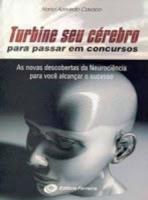 TURBINE SEU CEREBRO PARA PASSAR EM CONCURSOS - 2