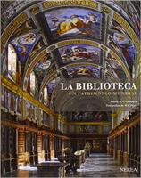 BIBLIOTECA, LA - UN PATRIMONIO MUNDIAL