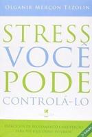 STRESS - VOCE PODE CONTROLA-LO - 1