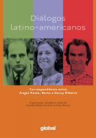 DIALOGOS LATINO AMERICANOS - CORRESPONDENCIA ENTRE ANGEL RAMA, BERTA E DARC