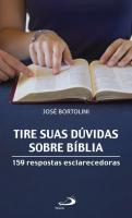 TIRE SUAS DÚVIDAS SOBRE A BÍBLIA