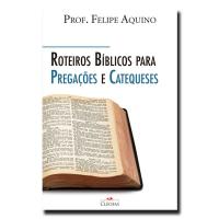 ROTEIROS BÍBLICOS PARA PREGAÇÕES E CATEQUESES