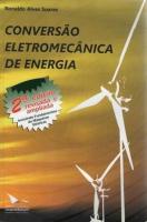 CONVERSAO ELETROMECANICA DE ENERGIA - INCLUINDO FUNDAMENTOS DE MAQUINAS ELE - 1
