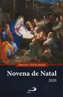 NOVENA DE NATAL 2020 - NASCERÁ O SOL DA JUSTIÇA