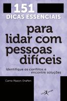 151 DICAS ESSENCIAIS PARA LIDAR COM PESSOAS DIFÍCEIS (EDIÇÃO DE BOLSO)