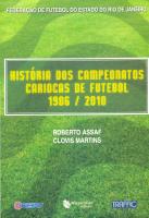 HISTORIAS DOS CAMPEONATOS CARIOCAS DE FUTEBOL - 1906 / 2010 - 1