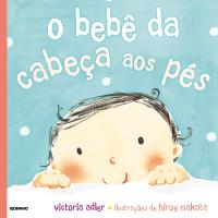 O BEBÊ DA CABEÇA AOS PÉS
