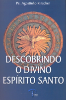 DESCOBRINDO O DIVINO ESPIRITO SANTO