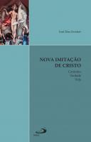 NOVA IMITACAO DE CRISTO - CAMINHO VERDADE E VIDA