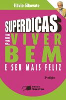 SUPERDICAS PARA VIVER BEM E SER MAIS FELIZ