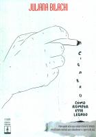 CIGARRO - COMO ROMPER ESSE LEGADO