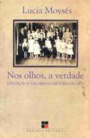 NOS OLHOS A VERDADE - EDUCACAO E VALORES NA HISTORIA...