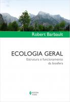 ECOLOGIA GERAL - ESTRUTURA E FUNCIONAMENTO DA BIOSFERA