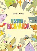 O BERRO DA BICHARADA